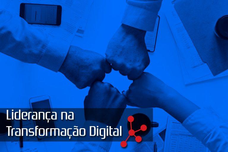 Liderança na Transformação Digital