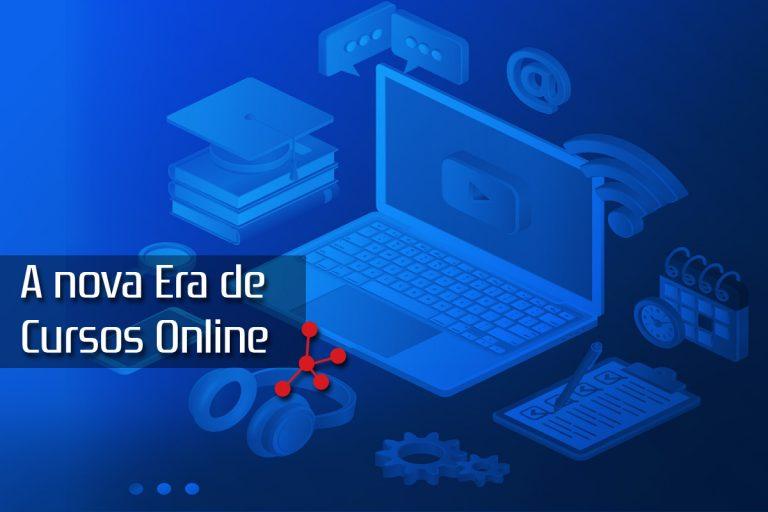 A nova Era de Cursos Online