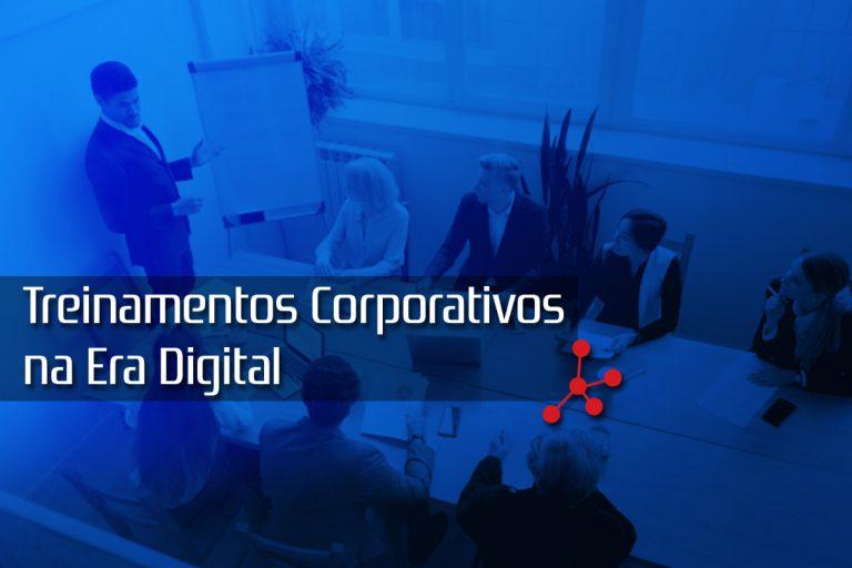 O que muda nos Treinamentos Corporativos na Era Digital