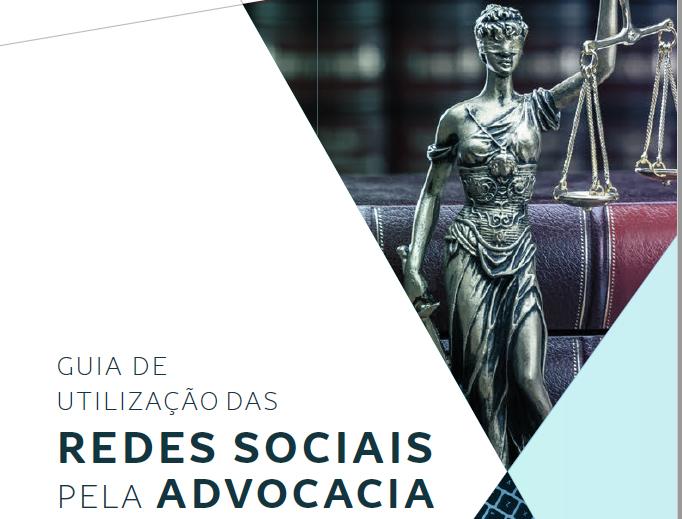 Guia de Utilização das Redes Sociais pela Advocacia
