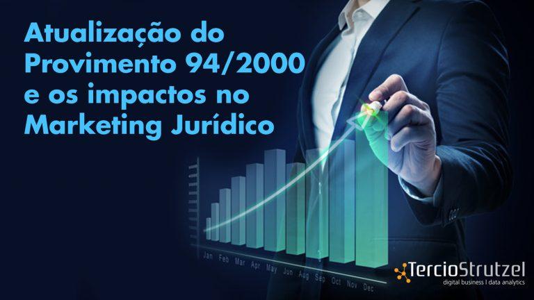 Atualização do Provimento 94/2000 e os impactos no Marketing Jurídico
